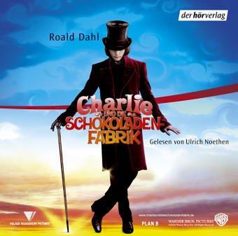 Charlie und die Schokoladenfabrik. 3 CDs: Roald Dahl