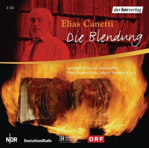 3 CDs: Elias Canetti: Die Blendung. -: CD // Canetti,