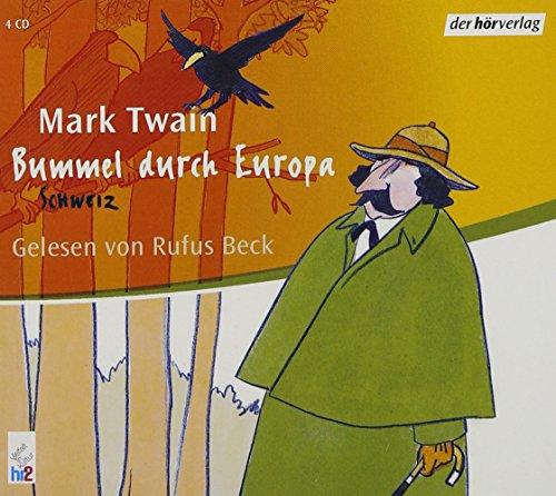 Bummel durch Europa 2. Schweiz. 4 CDs (3899406370) by Mark Twain; Samuel Clemens
