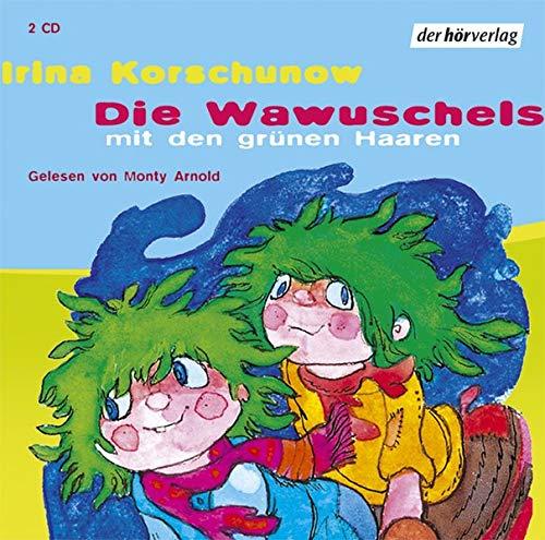 9783899406542: Die Wawuschels Mit Den Grünen Haaren: Vollständige Lesung: Ab 5 Jahren