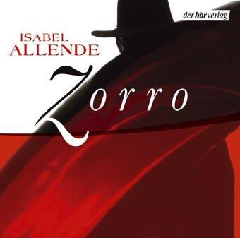 Zorro. 14 CDs: Allende, Isabel, Höfferer,
