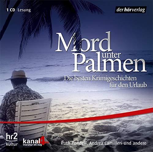 9783899408645: Mord unter Palmen. CD: Die besten Krimigeschichten f�r den Urlaub