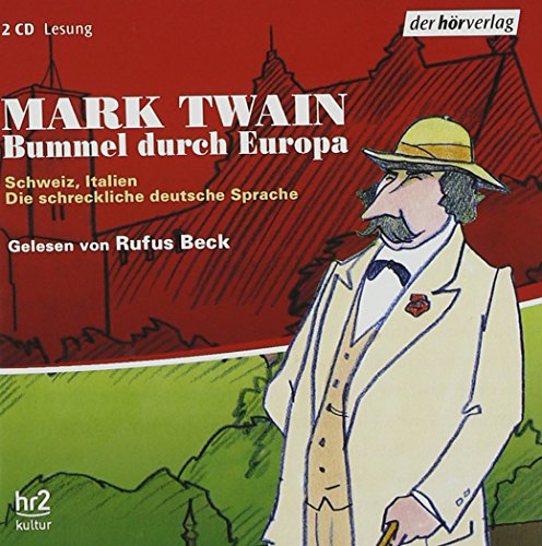 Bummel durch Europa 3. Schweiz, Italien. 2 CDs [Audiobook] (389940873X) by Mark Twain; Samuel Clemens