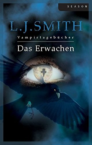 Das Erwachen. (9783899410280) by L. J. Smith