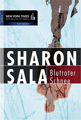 Blutroter Schnee. (9783899410334) by Sharon Sala