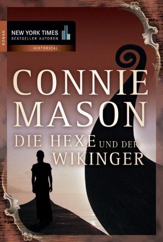 Die Hexe und der Wikinger. (9783899410624) by Mason, Connie