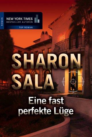 Eine fast perfekte Lüge (3899411390) by Sala, Sharon