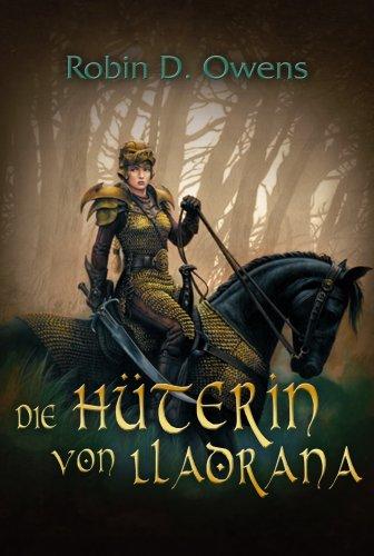 Die H+â-+terin von Lladrana (9783899413618) by Robin D. Owens