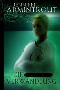 Blutsbande 1: Die Verwandlung (3899414489) by Jennifer Armintrout