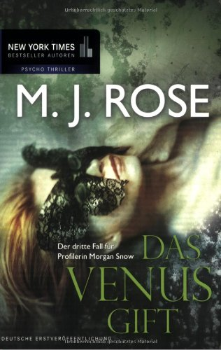 Das Venus-Gift (9783899414721) by M. J. Rose