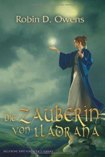 Die Zauberin von Lladrana (9783899414776) by Robin D. Owens