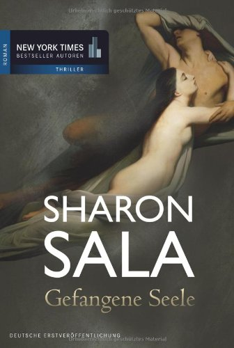 Gefangene Seele (3899415566) by Sharon Sala