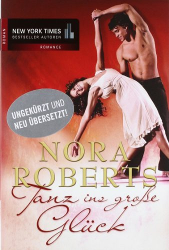 Tanz ins große Glück (3899417348) by Nora Roberts