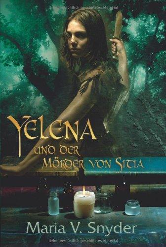 Yelena und der mörder von sitia - Snyder, Maria V.