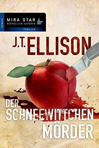 Der Schneewittchenmörder (Taylor Jackson) - Ellison, J T