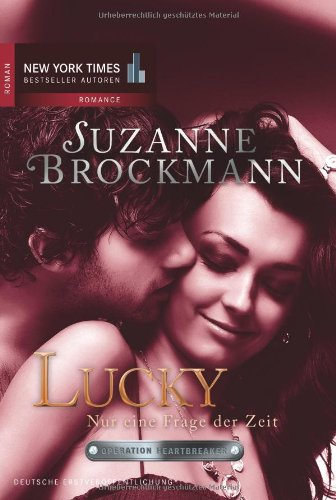 Operation Heartbreaker 09: Lucky - Nur eine Frage der Zeit - Brockmann, Suzanne