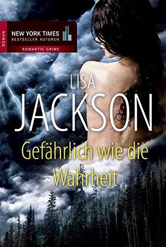 Gefährlich wie die Wahrheit: 1. Unversöhnt 2. Lebenslang (New York Times Bestseller Autoren: Romance) - Jackson, Lisa