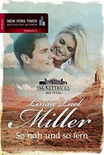 9783899419818: Die McKettricks aus Texas: So nah und so fern