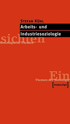 9783899421897: Arbeits- und Industriesoziologie