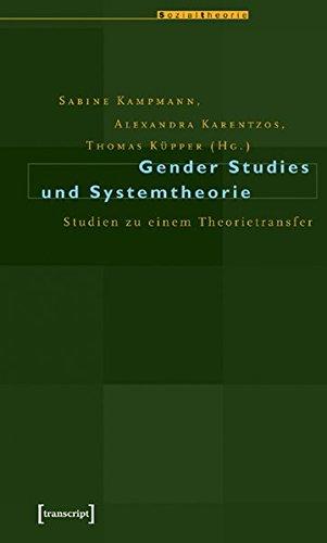 9783899421972: Gender Studies und Systemtheorie: Studien zu einem Theorietransfer