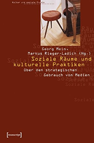 9783899422160: Soziale Räume und kulturelle Praktiken.