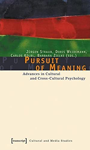 9783899422344: Pursuit of Meaning: Advances in Cultural and Cross-Cultural Psychology (Cultural and Media Studies)