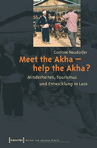 9783899426397: Meet the Akha - help the Akha?
