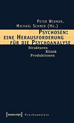 9783899426618: Psychosen: eine Herausforderung für die Psychoanalyse