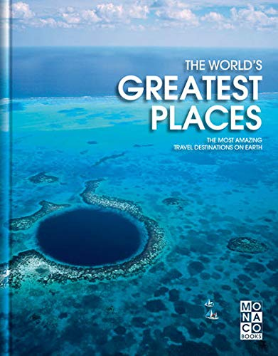 9783899445350: The World's Greatest Places: The Most Amazing Travel Destinations on Earth