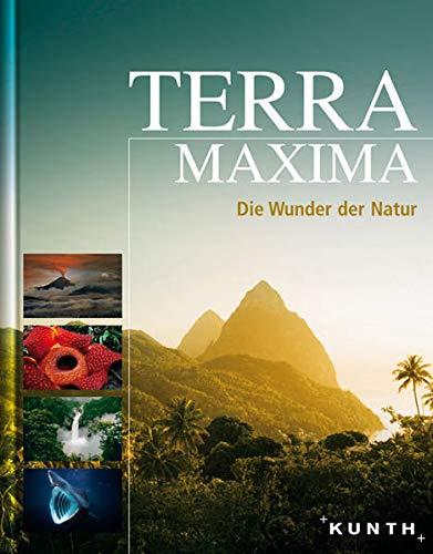 Terra Maxima - Die Wunder der Natur [Gebundene Ausgabe] Reisen Bildbände Welt Naturwunder Bildband ...