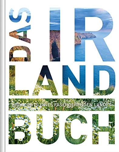 9783899446319: Das Irland Buch: Highlights eines faszinierenden Landes