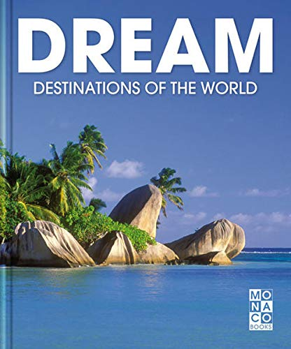 9783899446647: Dream Destinations of the World: Monaco Books Dream Routes