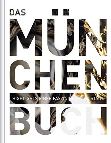 9783899446838: Das München Buch: Highlights einer faszinierenden Stadt