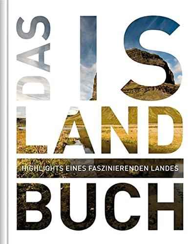 9783899448948: Das Island Buch: Highlights eines faszinierenden Landes