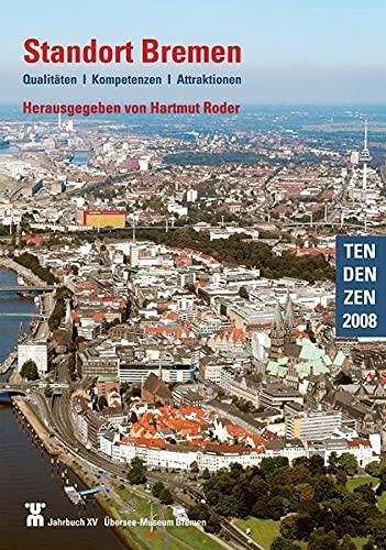 9783899461404: Standort Bremen : Qualitäten, Kompetenzen, Attraktionen
