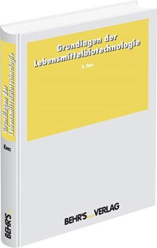 9783899472820: Grundlagen der Lebensmittelbiotechnologie