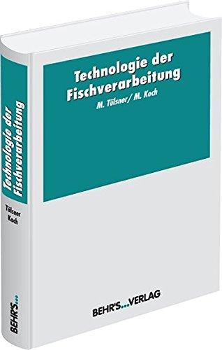 9783899475586: Technologie der Fischverarbeitung: Der T�lsner