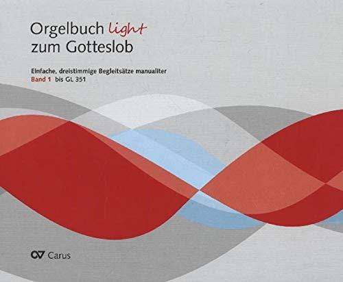 9783899482188: Orgelbuch light zum Gotteslob. Band 1 (bis GL 351), Sammlung