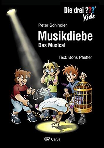 Die drei ??? Kids: Musikdiebe (Fragezeichen): Das Musical (Paperback): Peter Schindler