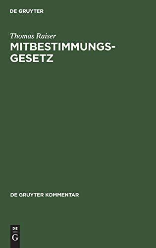 9783899490008: Mitbestimmungsgesetz (Gruyter - de Gruyter Kommentar)