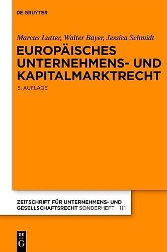 Europäisches Unternehmens- und Kapitalmarktrecht: Marcus Lutter