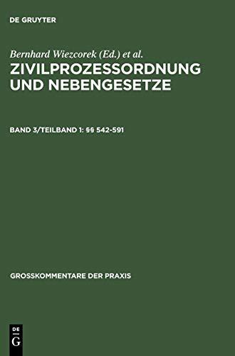 9783899491265: Wieczorek / Schütze: Zivilprozessordnung und Nebengesetze: Grosskommentar: Band 3/Teilband 1 (Gro_kommentare Der Praxis) (German Edition)