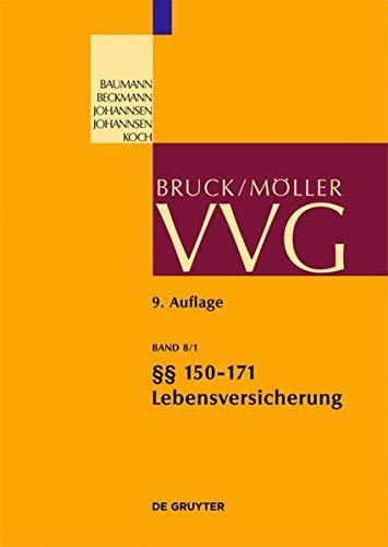 9783899491371: §§ 150-171 (Lebensversicherung) (Groakommentare Der Praxis) (German Edition)