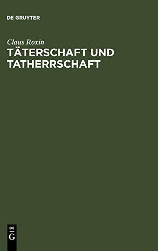 9783899491944: Täterschaft und Tatherrschaft (German Edition)