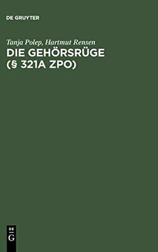 9783899492040: Die Gehorsruge ( 321a Zpo) (German Edition)