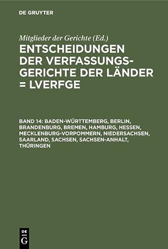 9783899492248: Baden-württemberg, Berlin, Brandenburg, Bremen, Hamburg, Hessen, Mecklenburg-vorpommern, Niedersachsen, Saarland, Sachsen, Sachsen-anhalt, Thüringen: 1.1. Bis 31.12.2003