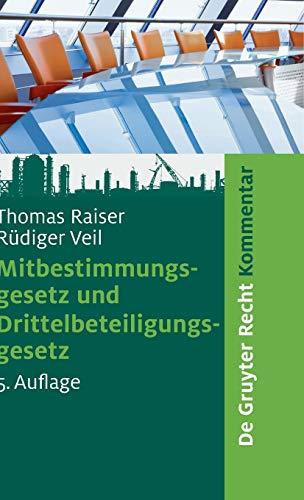 9783899492309: Mitbestimmungsgesetz und Drittelbeteiligungsgesetz (De Gruyter Kommentar)