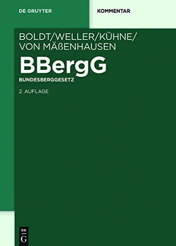BBergG Bundesberggesetz: Gunther Kühne