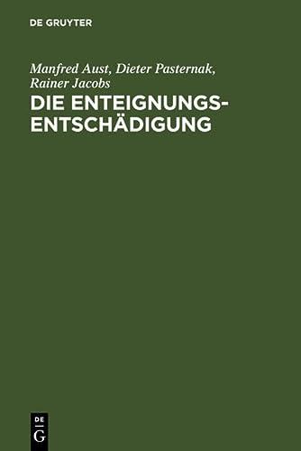 9783899493238: Die Enteignungsentschädigung: Handbuch (German Edition)
