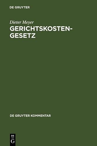 Gerichtskostengesetz: Kommentar: Dieter Meyer